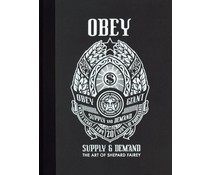 OBEY: Supply & Demand (20th Anniversary) the Art of Shepard Fairey