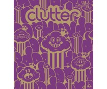 Clutter #08 (October 2006) The Blink Issue