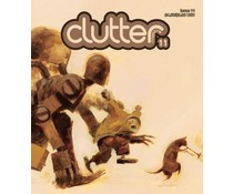 Clutter #11 (October 2007) Robots, Guns & Girls