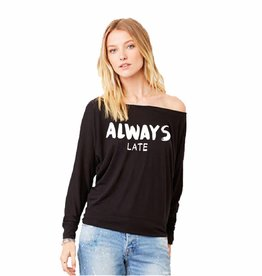 Off the shoulder shirt - always late