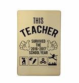Houten kaartje This teacher survived