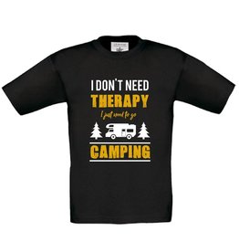 T-shirt I don't need therapy I need to go camping - camper
