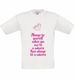 Always be a unicorn t-shirt - wit