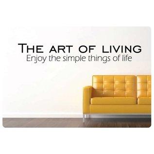 Muurteksten.nl Muurtekst The art of living