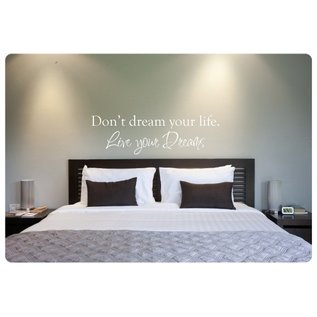 Muurteksten.nl Muurtekst Don't dream your life