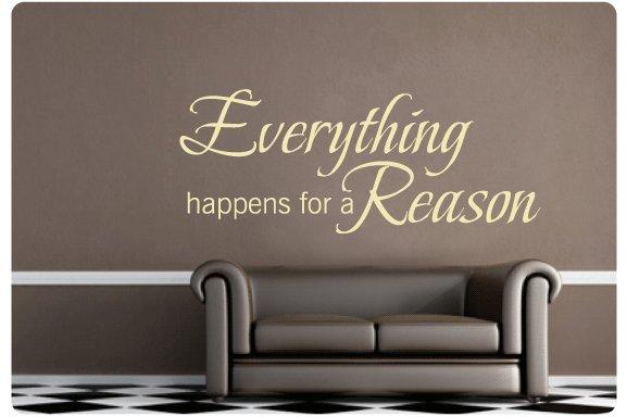 Muurtekst Everything happens for a reason - Muurstickers en ...
