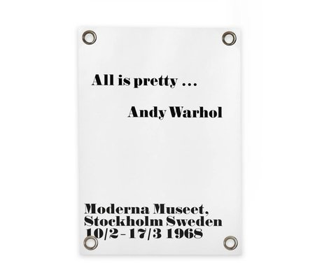 Sipp outdoor Tuinposter Andy Warhol - All is pretty wit zwart kunststof vinyl S 50x70cm