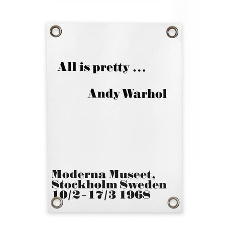 Sipp outdoor Tuinposter Andy Warhol - All is pretty wit zwart kunststof vinyl L 70x100cm