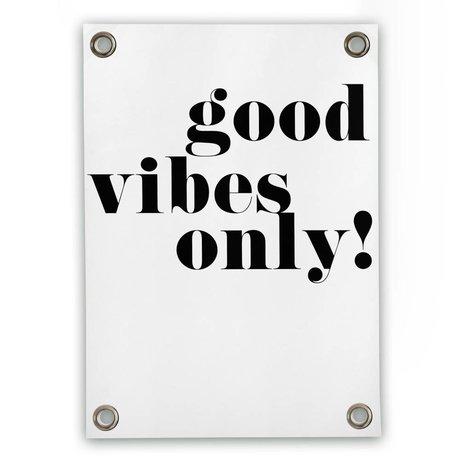 Sipp outdoor Tuinposter Good vibes only wit zwart kunststof vinyl S 50x70cm