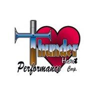 Thunderheart performance