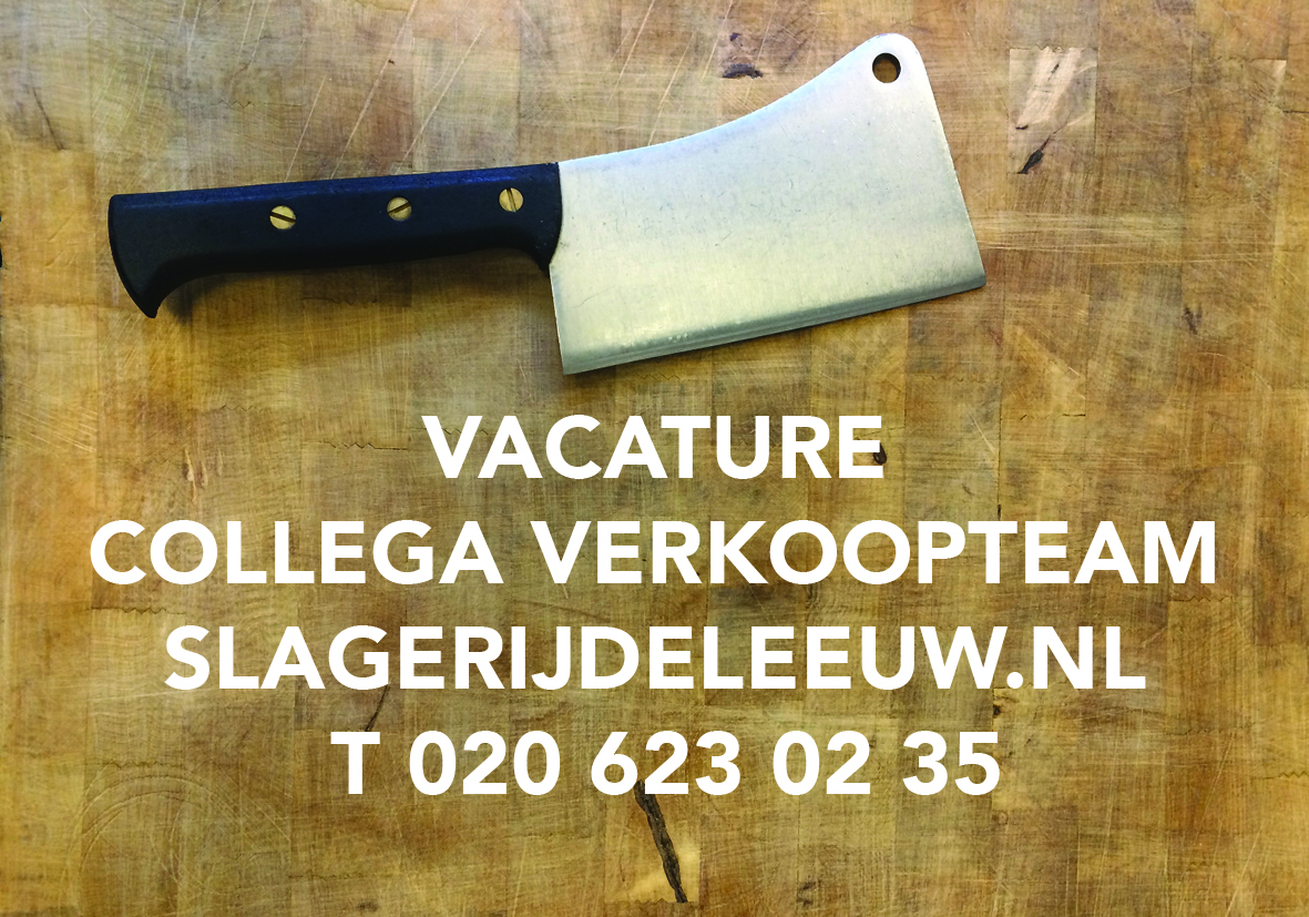 vacature collega verkoopteam Slagerij De Leeuw Amsterdam