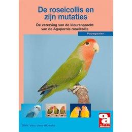 Roseicollis en zijn mutaties