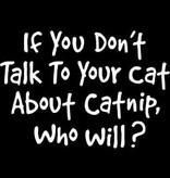 Tester: Catnip, Valerian, Matatabi