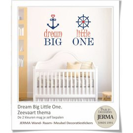 JERMA - Decoratie Dream big little one muursticker