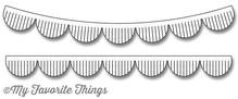 My Favorite Things Die-Namica Fringed Scallop Borders (MFT-1142)