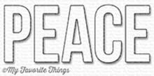 My Favorite Things Die-Namics Peace (MFT-1211)