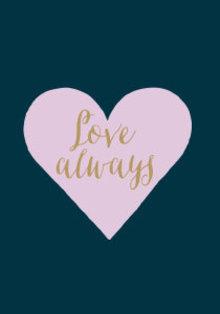 Roger La Borde Love Always Heart Greeting Card (GCN 168)