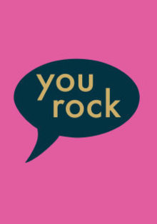 Roger La Borde You Rock Speech Bubble Greeting Card (GCN 171)
