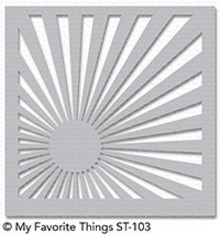 My Favorite Things Sunrise Radiating Rays Stencil (ST-103)
