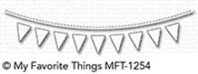My Favorite Things Die-Namics Celebratory Banner (MFT-1254)