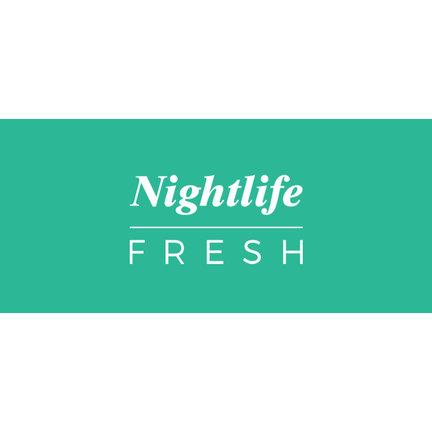 Nightlife Fresh