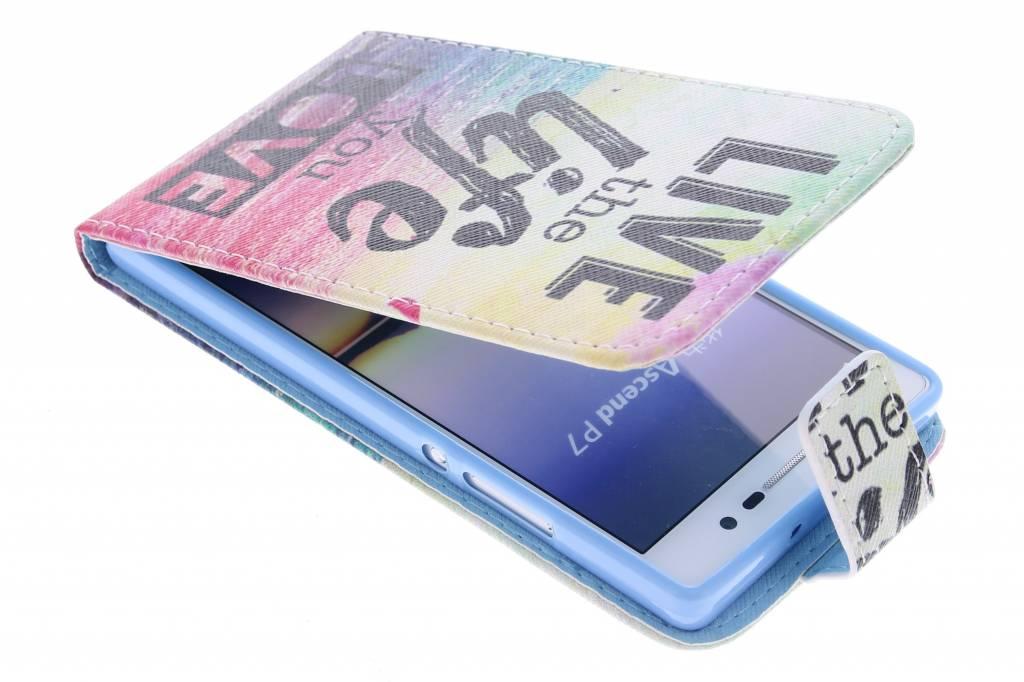 Live the life design TPU flipcase voor de Huawei Ascend P7