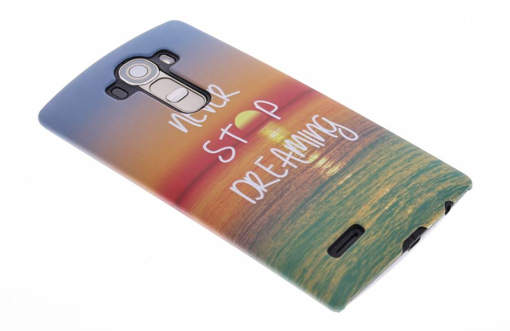 Never stop dreaming design hardcase hoesje voor de LG G4