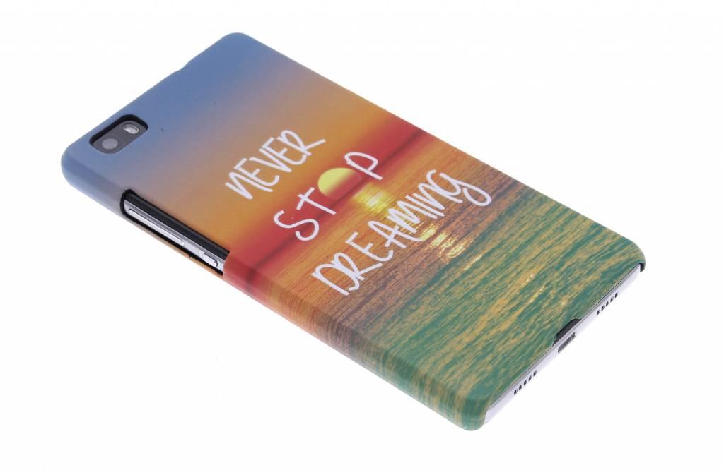 Never stop dreaming design hardcase hoesje voor de Huawei P8 Lite
