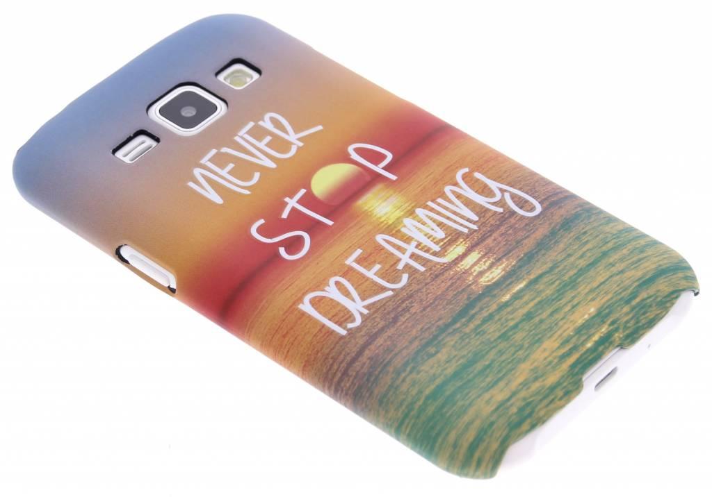 Never stop dreaming design hardcase hoesje voor de Samsung Galaxy J1