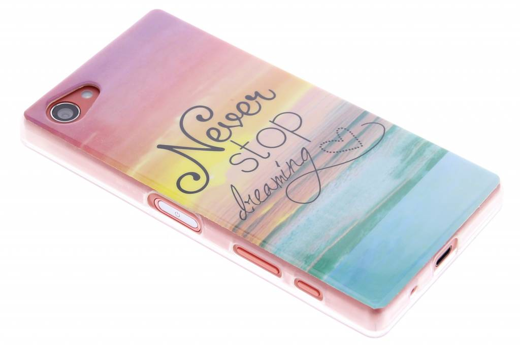 Never stop dreaming design TPU siliconen hoesje voor de Sony Xperia Z5 Compact
