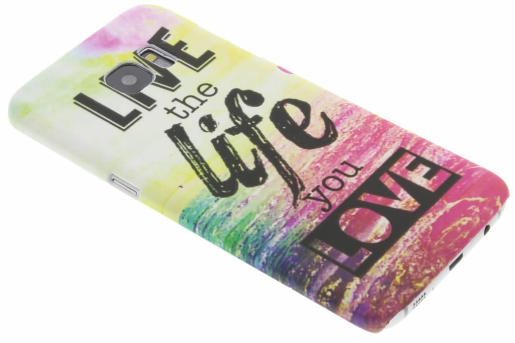 Live the life design hardcase hoesje voor de Samsung Galaxy S7 Edge