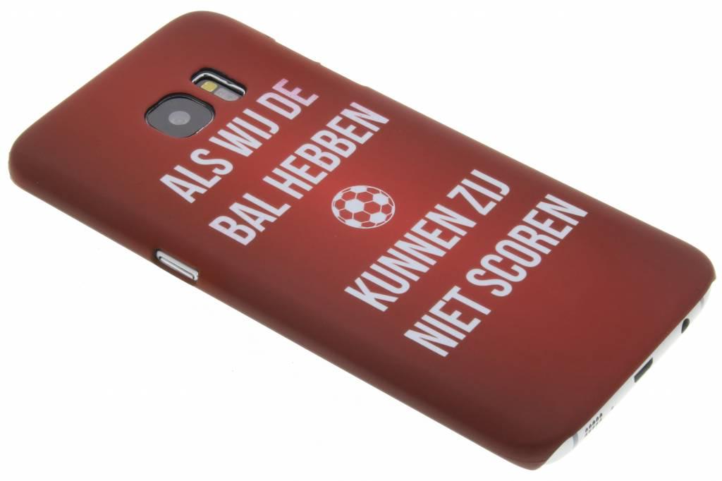 Als wij de bal hebben hardcase hoesje voor de Samsung Galaxy S7 Edge