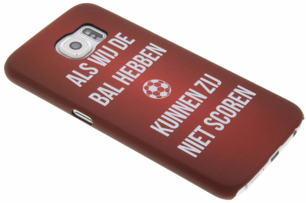 Als wij de bal hebben hardcase hoesje voor de Samsung Galaxy S6