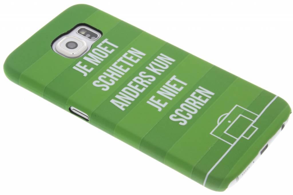 Je moet schieten hardcase hoesje voor de Samsung Galaxy S6