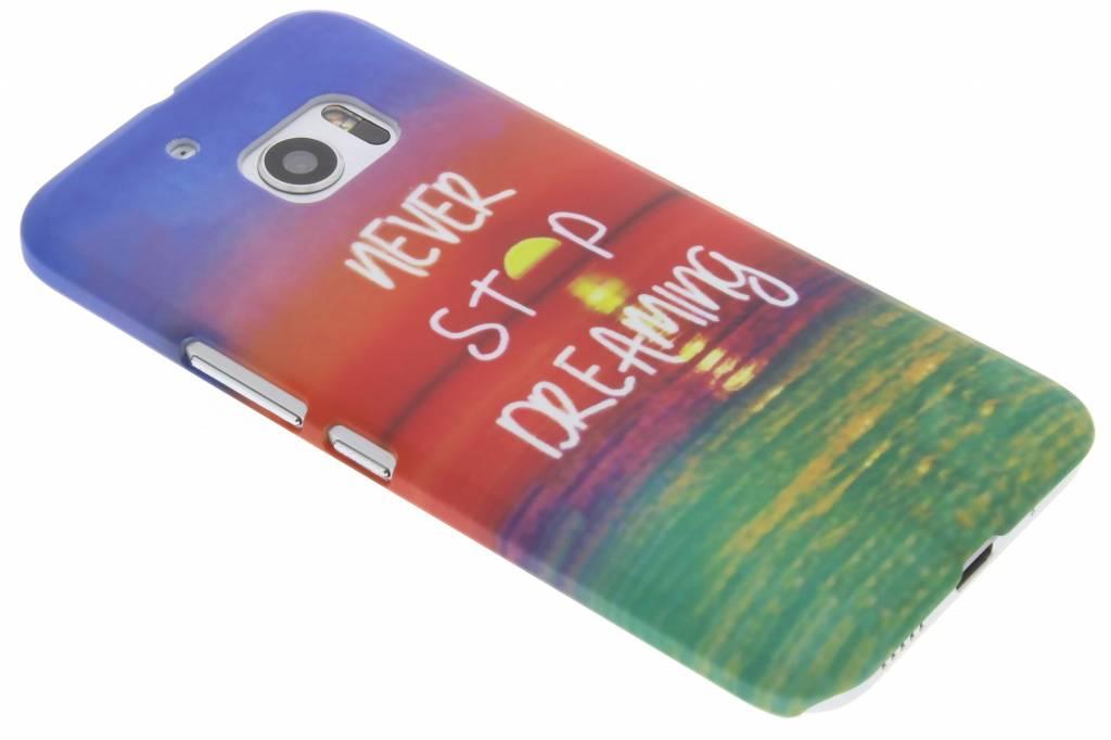 Never stop dreaming design hardcase hoesje voor de HTC 10