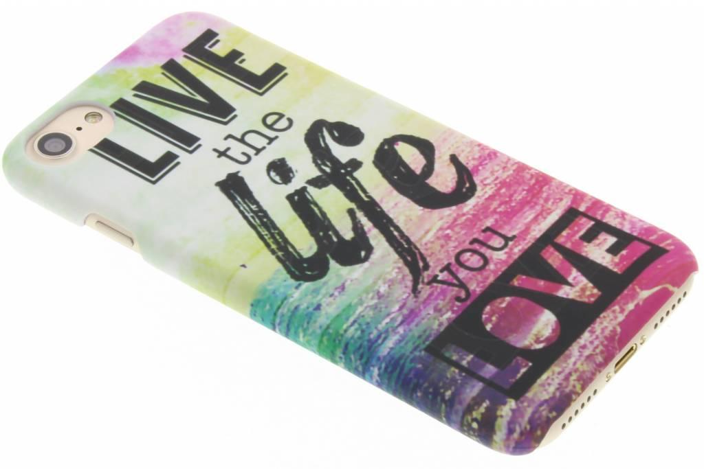 Live the life design hardcase hoesje voor de iPhone 8 / 7