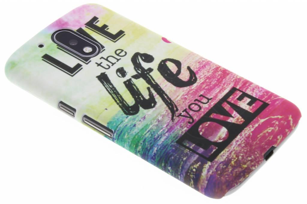 Live the life design hardcase hoesje  voor de Motorola Moto G4 (Plus)