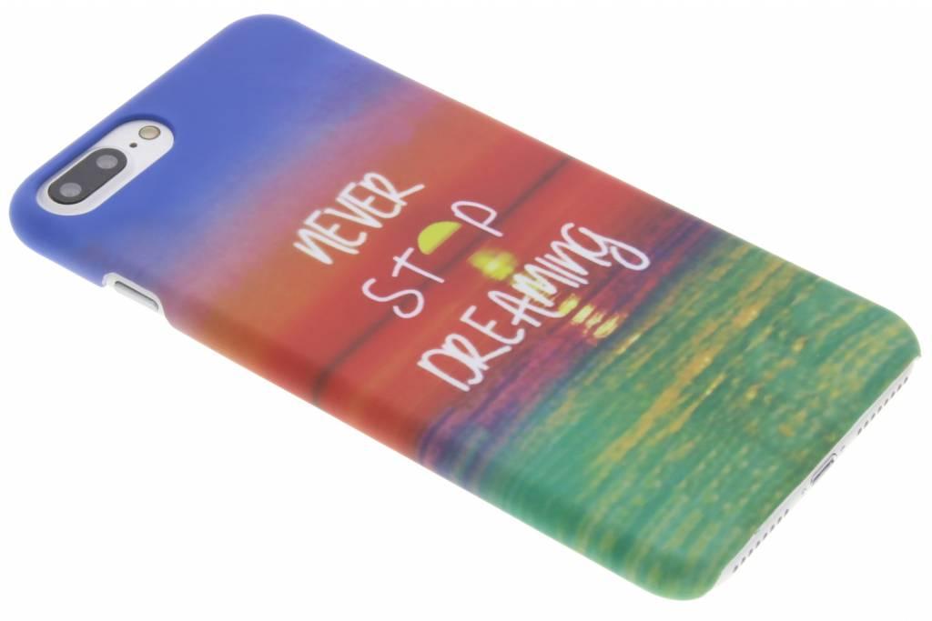 Never stop dreaming design hardcase hoesje voor de iPhone 7 Plus