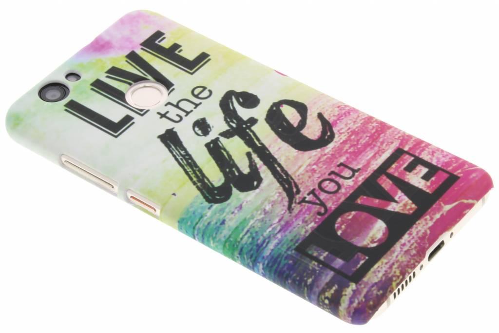 Live the life design hardcase hoesje voor de Huawei Nova