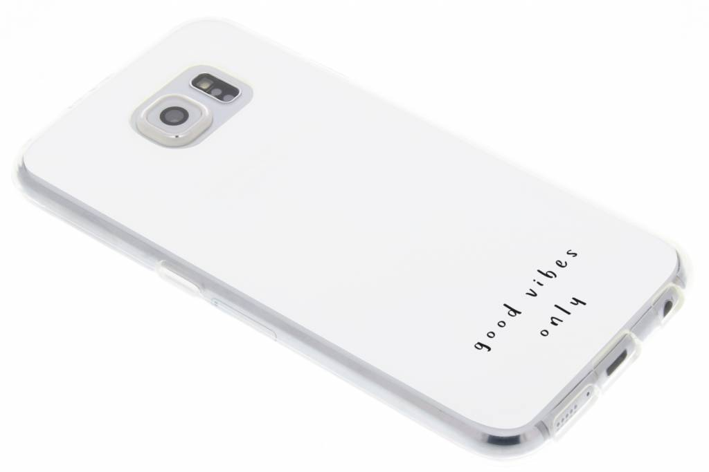Good vibes design TPU hoesje voor de Samsung Galaxy S6