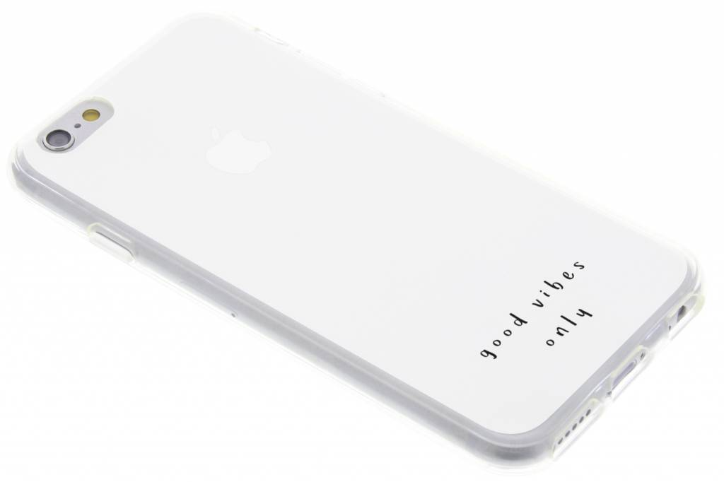 Good vibes design TPU hoesje voor de iPhone 6 / 6s