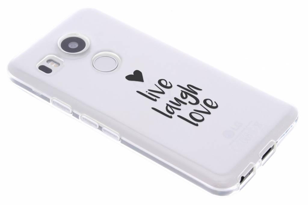 Quote design Live Laugh Love TPU hoesje voor de LG Nexus 5X