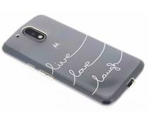 Quote design TPU hoesje Motorola G4 (Plus)
