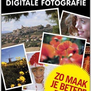 Praktijkboek Digitale Fotografie. Zo maak je betere foto's