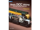 Kalmbach Basic DCC Wiring for Your Model Railroad Mike Polsgrove