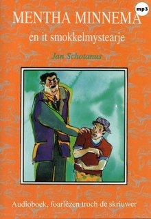 Jan Schotanus Mentha Minnema en it smokkelmystearje
