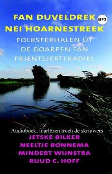 Jetske Bilker Fan Duveldrek nei Hoarnestreek - Folksferhalen út de doarpen fan Frjentsjerteradiel