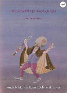 Jan Schotanus De kwestje fan Quad