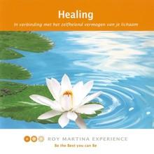 Roy Martina Healing - In verbinding met het zelfhelend vermogen van je lichaam