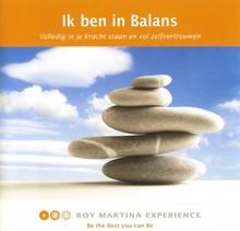 Roy Martina Ik ben in Balans - Volledig in je kracht staan en vol zelfvertrouwen